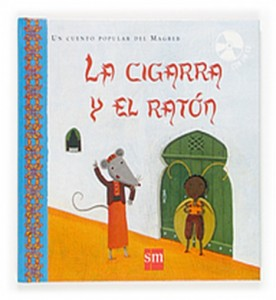La cigarra y el ratón.